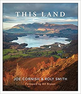 This land landscape wonders of britain amazon co uk roly smith joe cornish books