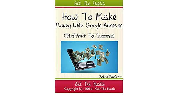 Earning through google adsense (English Edition) eBook: Sohail Sarfraz: Amazon.es: Tienda Kindle