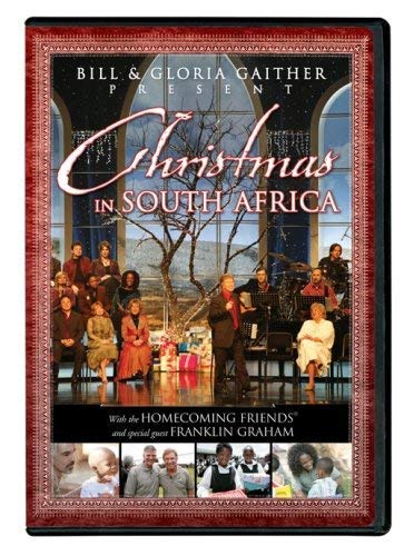 Bill and Gloria Gaither Present Christmas in South Africa ()