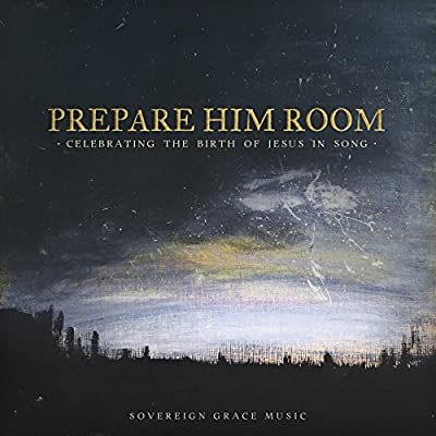 Prepare Him Room: Celebrating the Birth of Jesus in Song by Integrity Music