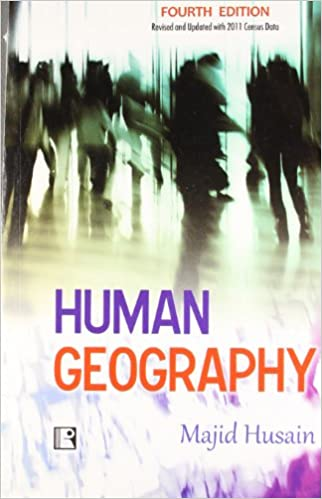 Geography Optional: Human Geography Majid Hussain