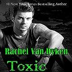 Toxic: Ruin, Book 2 | Rachel Van Dyken