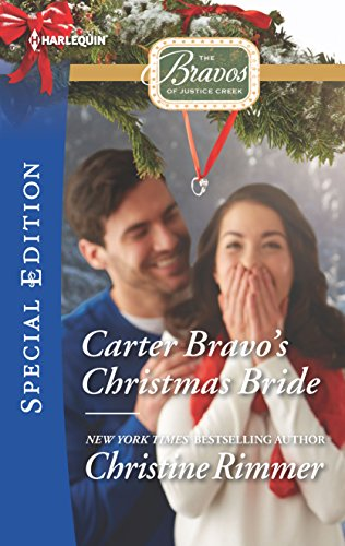 Carter Bravo's Christmas Bride (The Bravos of Justice Creek) (Epic New Years Eve)