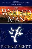 The Warded Man, Peter V. Brett, 0345503805