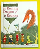 img - for The Roaring Dragon of Redrose book / textbook / text book