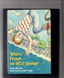 What's French for Help, George?, Helen McCann, 0671746898
