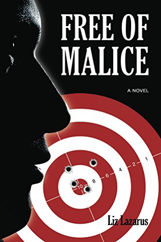 Free of Malice by [Lazarus, Liz]
