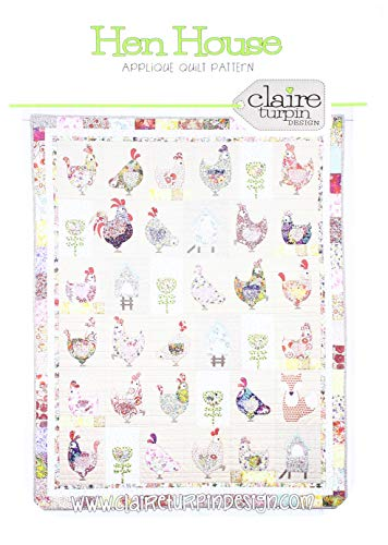 The Quilt House - Claire Turpin Design CACT111 Hen House Quilt Ptrn