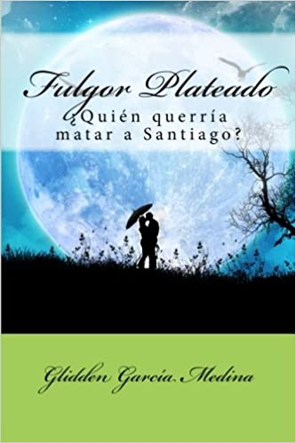 Fulgor Plateado: ¿Quién querría matar a Santiago?
