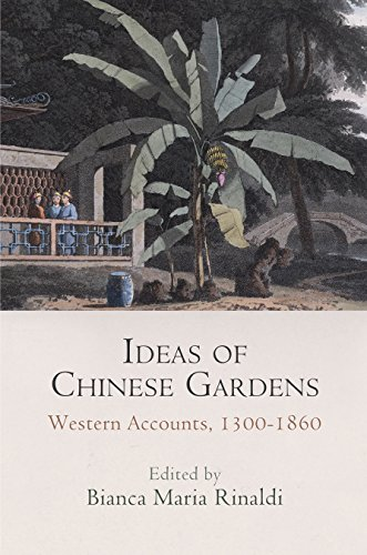 Cheap  Ideas of Chinese Gardens: Western Accounts, 1300-1860 (Penn Studies in Landscape Architecture)