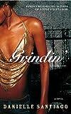 Grindin': A Novel