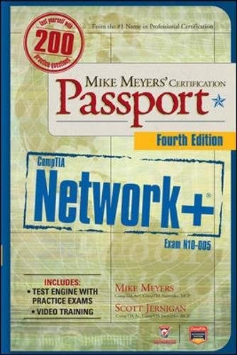 Mike Meyers' CompTIA Network+ Certification Passport, 4th Edition (Exam N10-005) (CompTIA Authorized)