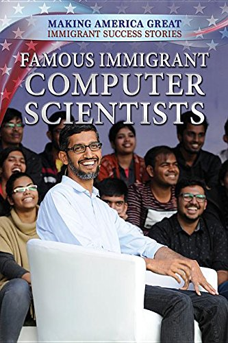 Famous Immigrant Computer Scientists
