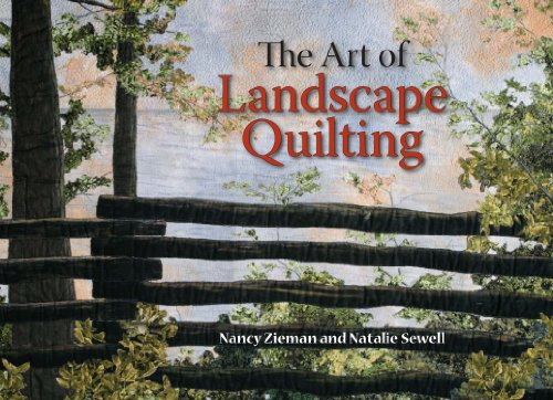 (The Art of Landscape Quilting)