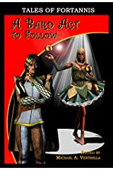 A Bard Act To Follow Kindle Edition