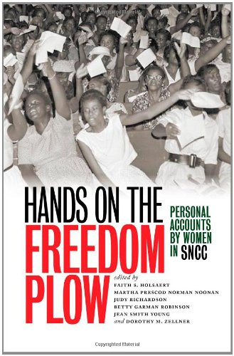 Download Hands on the Freedom Plow: Personal Accounts by Women in SNCC pdf epub
