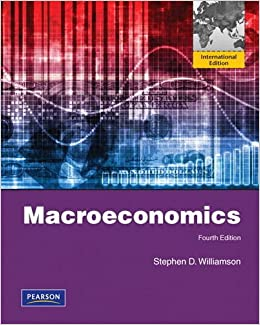 Macroeconomics 4th edition stephen d williamson 9780132088459 macroeconomics 4th edition stephen d williamson 9780132088459 amazon books fandeluxe Choice Image