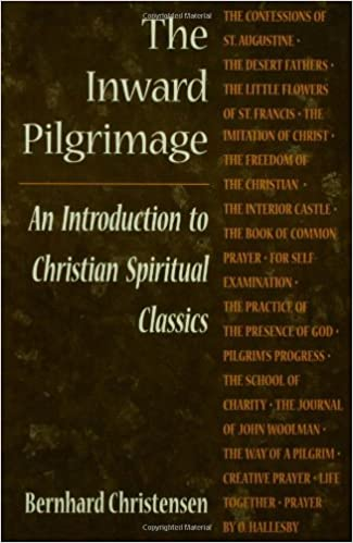 The Inward Pilgrimage: Introduction to Christian Spiritual Classics