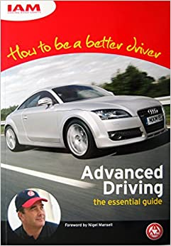 Book How to be a Better Driver: Advanced Driving - the Essential Guide