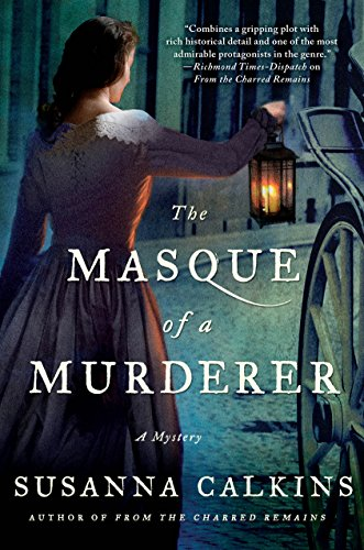 The Masque of a Murderer: A Mystery (Lucy Campion Mysteries Book 3)