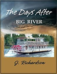 The Days After (Big River)