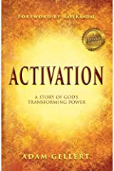 Activation: A Story of God's Transforming Power Paperback