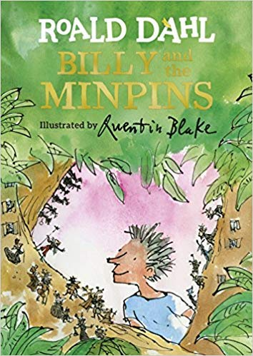 Collection Billy Childs ([By Roald Dahl ] Billy and the Minpins (Illustrated by Quentin Blake) (Hardcover)【2018】by Roald Dahl (Author) (Hardcover))