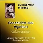 Geschichte des Agathon: Erstfassung | Christoph Martin Wieland