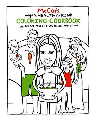 McCoy's Vegan Healthy and Kind Coloring Cookbook by McCoy Hursh