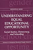 Understanding Equal Education Opportunity 9780807735992