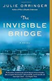 The Invisible Bridge (Vintage Contemporaries) by  Julie Orringer in stock, buy online here