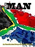 Nelson Mandela: I Am One Man