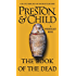 The Book of the Dead (Pendergast Series 7)