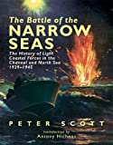 Front cover for the book The Battle of the Narrow Seas by Peter Scott