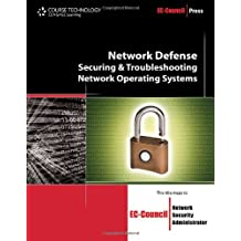 Network Defense: Securing and Troubleshooting Network Operating Systems