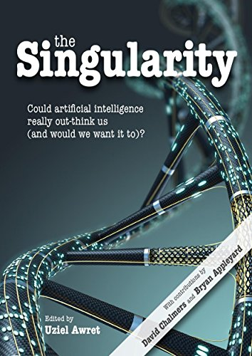 The Singularity: Could artificial intelligence really out-think us (and would we want it to)? (Journal of Consciousness Studies)