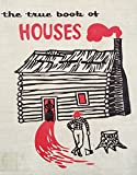 img - for The true book of houses (The