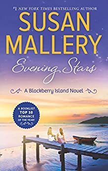 Evening Stars (Blackberry Island Book 3) by [Mallery, Susan]