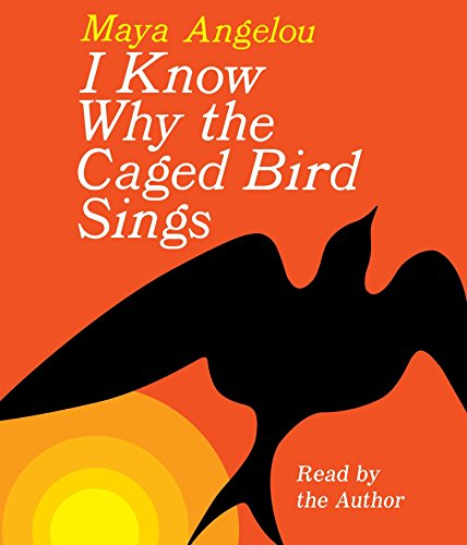 I Know Why the Caged Bird Sings (Abridged Audio Edition)