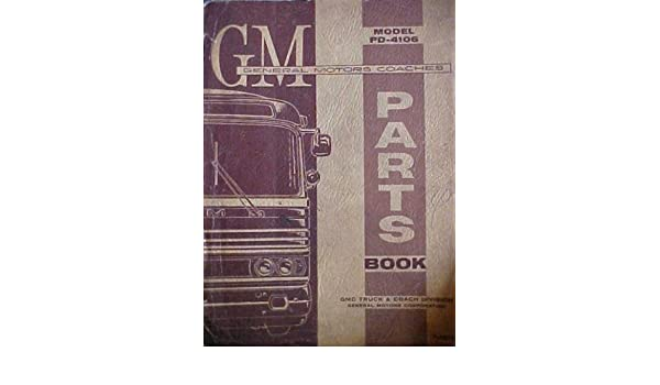 GMC Touring Bus Motor Coach PD-4106 Parts Manual Greyhound 1964 X