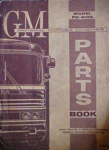 GMC Touring Bus Motor Coach PD-4106 Parts Manual Greyhound 1964 X