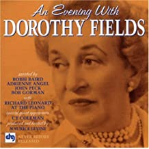 FIELDS, DOROTHY - AN EVENING WITH DOROTHY FIELDS
