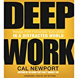 #9: Deep Work: Rules for Focused Success in a Distracted World