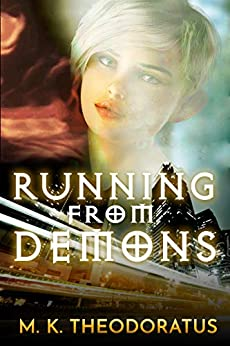 Running From Demons by M. K. Theodoratus ebook deal
