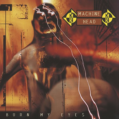 Burn My Eyes (Head Machine)