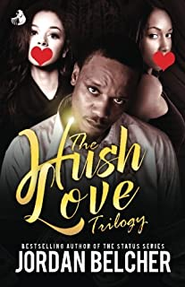 Book Cover: The Hush Love Trilogy