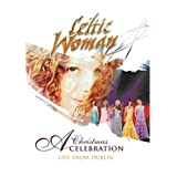 Celtic Woman: A Christmas Celebration by Manhattan Records