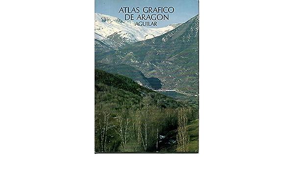 ATLAS GRAFICO DE ARAGON.: Amazon.es: ECHEANDIA, Tirso.: Libros