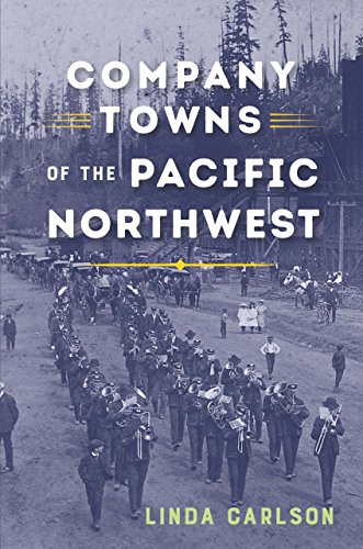 Top 9 recommendation company towns of the pacific northwest