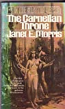 The Carnelian Throne, Janet E. Morris, 0553149245